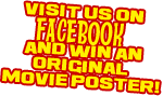 Visit us on facebook and win an original movie poster!